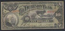 1898 DOMINION TORONTO BANK 10 DOLLARS CHARTERED BANK NOTE