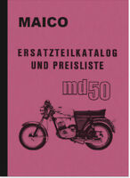 Maico MD 50 MD50 Ersatzteilliste Ersatzteilkatalog Teilekatalog Parts Catalog