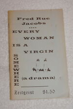 Every Woman is a Virgin Somewhere (A drama) by Fred Rue Jacobs 1969