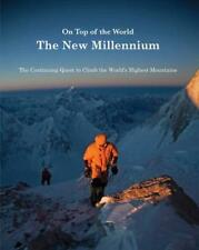 ON TOP OF THE WORLD NEW MILL. (Quest to Climb Highest Mounts) by SALE R. | Hardc