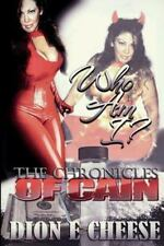 Who Am I? the Chronicles of Cain by Dion Cheese (2014, Paperback, Large Type)