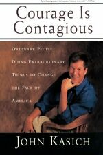 Courage Is Contagious: Ordinary People Doing Extraordinary Things To Change The