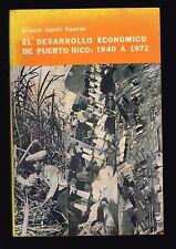 Eliezer Curet Cuevas El Desarrollo Economico De Puerto Rico 1940 A 1972 Signed