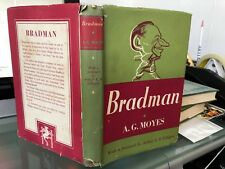 BRADMAN BY A G MOYES. H/B + D/J. SIGNED BY DON BRADMAN ON A LAID IN CARD.1948