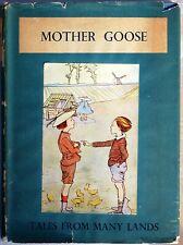 Vintage MOTHER GOOSE, Tales From Many Lands. Ill. Mabel Chadburn. 1938. HC/DJ