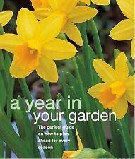 A Year in Your Garden (Essential Gardening), , New Book