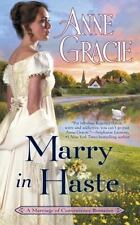Marriage of Convenience: Marry in Haste 1 by Anne Gracie (2017, Paperback)