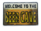 """Welcome To The Beer Cave Drinking Man Cave 8""""x12"""" Metal Plate Parking Sign"""