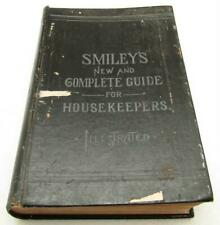 Antique 1895 Smiley's Cook Book & Universal Household Guide Recipes Medical ++