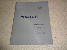 Weston Electrical Instruments For Aircraft Catalogue (Sangamo Weston) As Photo's