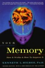 Your Memory Works and Improve  Kenneth L. Higbee (2001, Pap