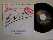 "JULIE COVINGTON : DON'T CRY FOR ME ARGENTINA Rock Opera EVITA 7"" 45T MCA 110078"