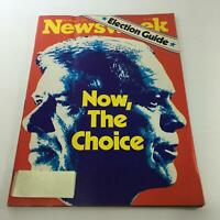 Newsweek Magazine: November 1 1976 - Now, The Choice