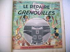 FRIPOUNET ET MARISETTE LE REPAIRE DES GRENOUILLES 1952 édition originale