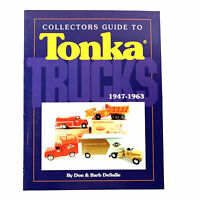 Collectors Guide to Tonka Trucks, 1947-1963 Don DeSalle, Barb DeSalle (1994) PB