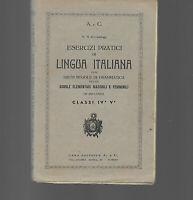 1945 SCUOLA ESERCIZI PRATICI DI LINGUA ITALIANA GRAMMATICA SCUOLE ELEMENTARI