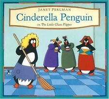 Cinderella Penguin: Or, The Little Glass Flipper