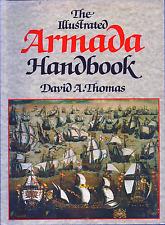 The Illustrated Armada Handbook, by David A. Thomas (1988)