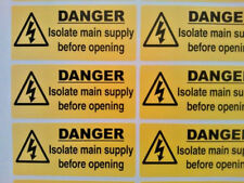 10 X Danger! Isolate Main Supply Before Opening 100mm X 40mm Electrical Stickers