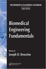 The Biomedical Engineering Handbook - Biomedical Engineering Fundamentals 3e NEW