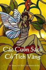 Cac Cuon Sach Co Tich Vang : The Yellow Fairy Book (Vietnamese Edition) by...
