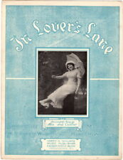 In Lover's Lane, Ida Gunther photo, 1912, Vintage Sheet Music