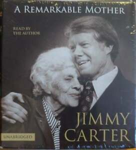 A REMARKABLE MOTHER Jimmy Carter Unabridged CD Audio Book NEW & SEALED