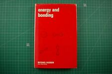 Energy and Bonding - Michael Hudson: 1st Ed 1969 HB DJ VGC