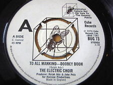 """THE ELECTRIC CHOIR - TO ALL MANKIND - DOOBEY DOOH    7"""" VINYL DEMO"""