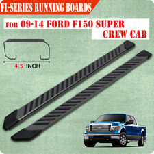 "For 09-14 FORD F150 Super Crew Cab 4.5"" Running Board Side Step Nerf Bar BLK FL"