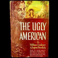 The Ugly American HCDJ Lederer Burdick STATED 1st EDITION Inc. BOTM Insert 1958