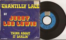 "SP 7"" JERRY LEE LEWIS - Chantilly Lace - VG/VG+ - Mercury - 6052 141 - FRANCE"