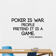 Poker Quote Wall Decal Play Doyle Brunson Casino Vinyl Sticker Game Decor 104quo