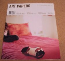 ART PAPERS Magazine July/ August 2007 Striking Ideas Moving Images Smart Texts