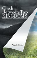 Clash Between Two Kingdoms: Complete Manual of Prayer and Intercession