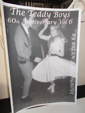 THE TEDDY BOYS 60th ANNIVERSARY MAGAZINE VOL 6, 32 PAGES, About 50 PHOTOS