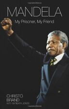 """NEW"" Mandela: My Prisoner, My Friend, Christo Brand, Book"