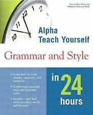 Alpha Teach Yourself Grammar and Style in 24 Hours