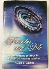 Amber Wiltsie RAMTHA & ME One Woman's Journey School Ancient Wisdom HC Book 2005