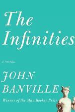 The Infinities (Borzoi Books), John Banville, Good Condition, Book