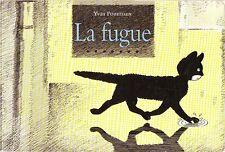 La fugue * YVAN POMMAUX *  Ecole Des Loisirs bande dessinée Chat children's book