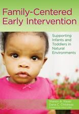 Family-Centered Early Intervention Supporting Infants and Toddlers in Natural...