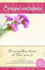 MUJER VERDADERA/ REAL WOMAN - DE CHAVEZ, LAURA GONZALEZ (EDT)/ WOLGEMUTH, NANCY