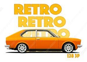 FIAT 128 3p t-shirt. RETRO. CLASSIC CAR. MODIFIED. OLD SKOOL.