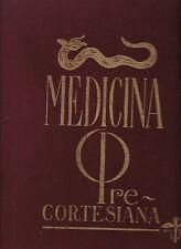 Medicina Precortesiana (portfolio of 44 color plates), pub. Laboratorio Roussel)