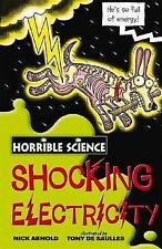 Horrible Science Shocking Electricity by Nick Arnold, Paperback, New Book