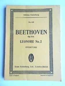 Beethoven Leonore 2 Op72a Overture Eulenberg 629 Musical Score