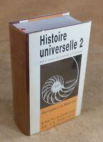 LA PLEIADE : ENCYCLOPEDIE DE LA PLEIADE / HISTOIRE UNIVERSELLE 2 - 1986