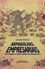 Armadilhas Empresariais: percorrendo o campo minado das organizações (Portuguese