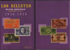 CATALOGO BILLETES LOCALES GUERRA CIVIL ESPAÑOLA 1936 1939 2ª PARTE EDICION 2002